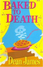 [Book Cover graphic:Baked To Death]