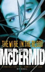[Book Cover Graphic:The Wire in the Blood]