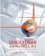 [Book Cover graphic:Chuck Yeager and the Bell X-1 : Breaking the Sound Barrier]